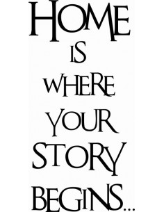 Home is where your story begins 275