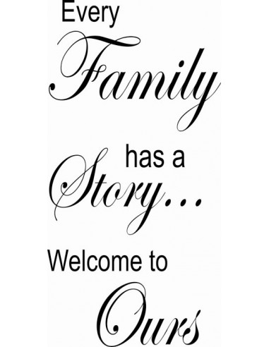 Every Family has a story Welcome to Ours 277