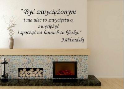 Być zwyciężonym i nie ulec to zwycięstwo-Piłsudski 294