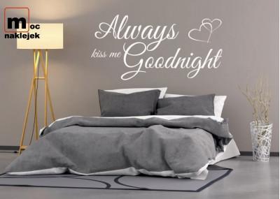 Always kiss me goodnight 337