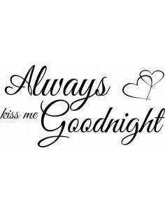 Always kiss me goodnight 337
