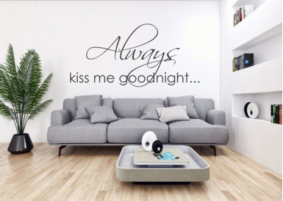 naklejki na ścianę Always kiss me goodnight 10