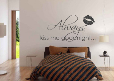 Naklejka na ścianę Always kiss me goodnight 270