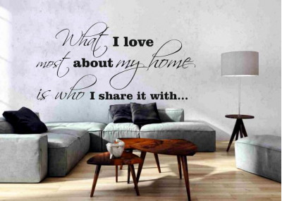 What i love most about my home is who i share it with 239
