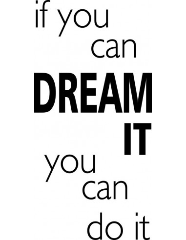 naklejka If you can dream it you can do it 409