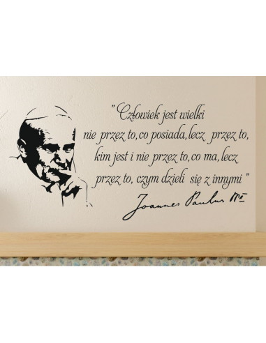 Jan Paweł Ll Cytat Napis Człowiek Jest Wielki