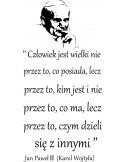 naklejka z cytatem Jan Paweł ll Człowiek jest wielki