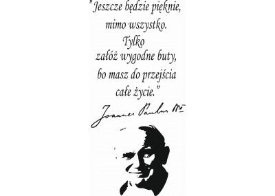 napis na ścianę Jan Paweł ll Jeszcze będzie pięknie 420