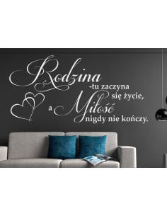 Naklejka na ścianę Rodzina tu zaczyna się życie,a a miłość nigdy nie kończy. Cytat, napis. 430
