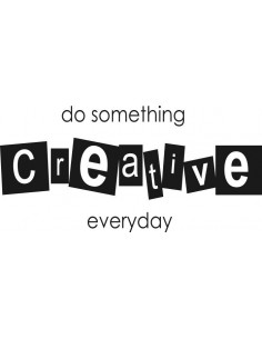 napis na ścianę Do something creative everyday 7