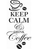 Keep calm and drink coffe 125