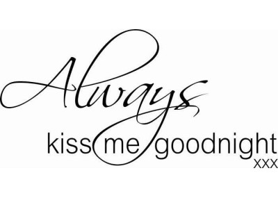 Always kiss me goodnight 159